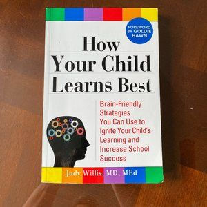How Your Child Learns Best - Judy Willis